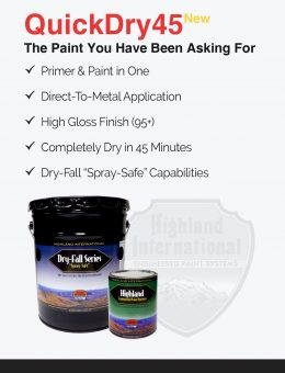 Quick Dry or Fast Dry Industrial Direct To Metal Paint/Coating (Primer & Paint in one) with a High-Gloss Finish, Rust Inhibitors, and High Build Characteristics.